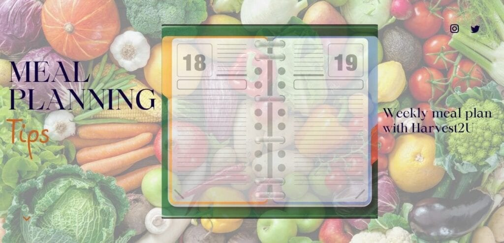 Meal Planning Tips for Harvest2U